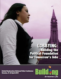 Steelworkers Guide to Effective Lobbying